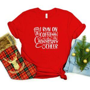 I Run On Coffee And Christmas Cheer 2021 Shirt
