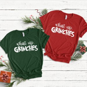 What Up Grinches Christmas Heavy Cotton T Shirts